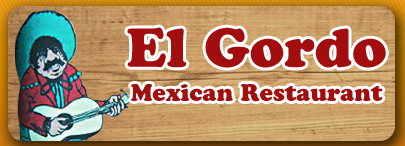 El Gordo Mexican Restaurant