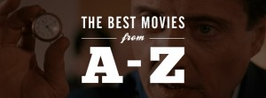 best movies a to z