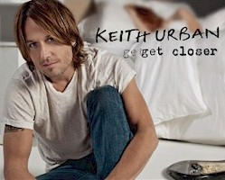 Get Closer from Keith Urban