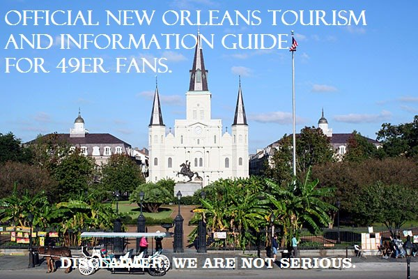 official new orleans tourism information for visiting 49ers fans
