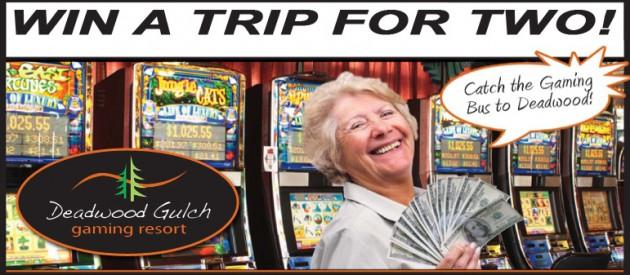 Win a Bus Trip to Deadwood Gulch Gaming Resort