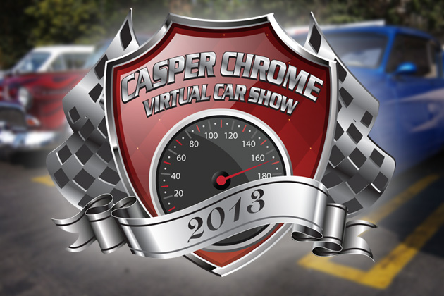 2013 Casper Chrome Virtual Car Show