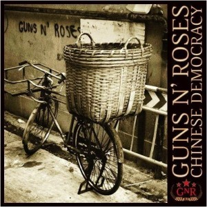 "Guns n Roses ""Chinese Democracy"""