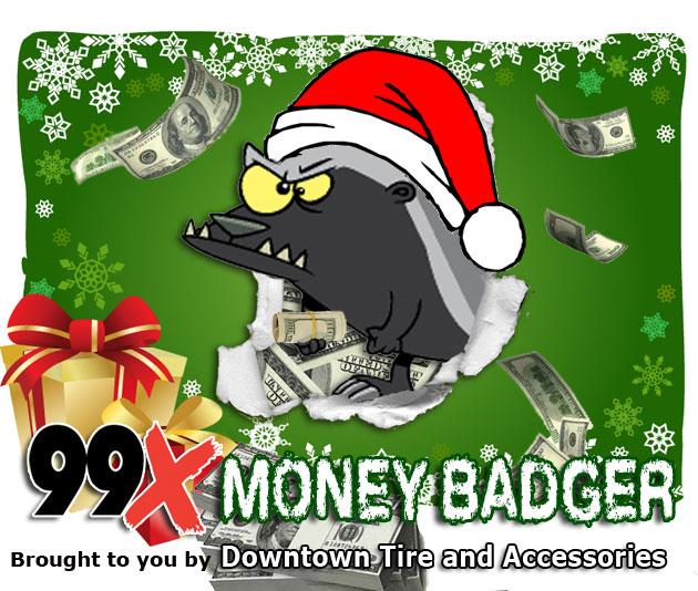 99X Money Badger