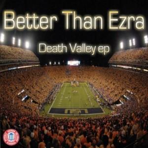 "Better Than Ezra ""Death Valley EP"""