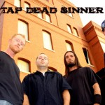 Tap Dead Sinner