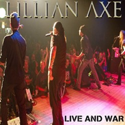Lillian Axe - Live and War